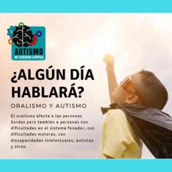 El Oralismo y la Forma en la que Afecta las Vidas Autistas